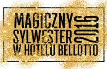 sylwester Magiczny Sylwester w Hotelu Bellotto